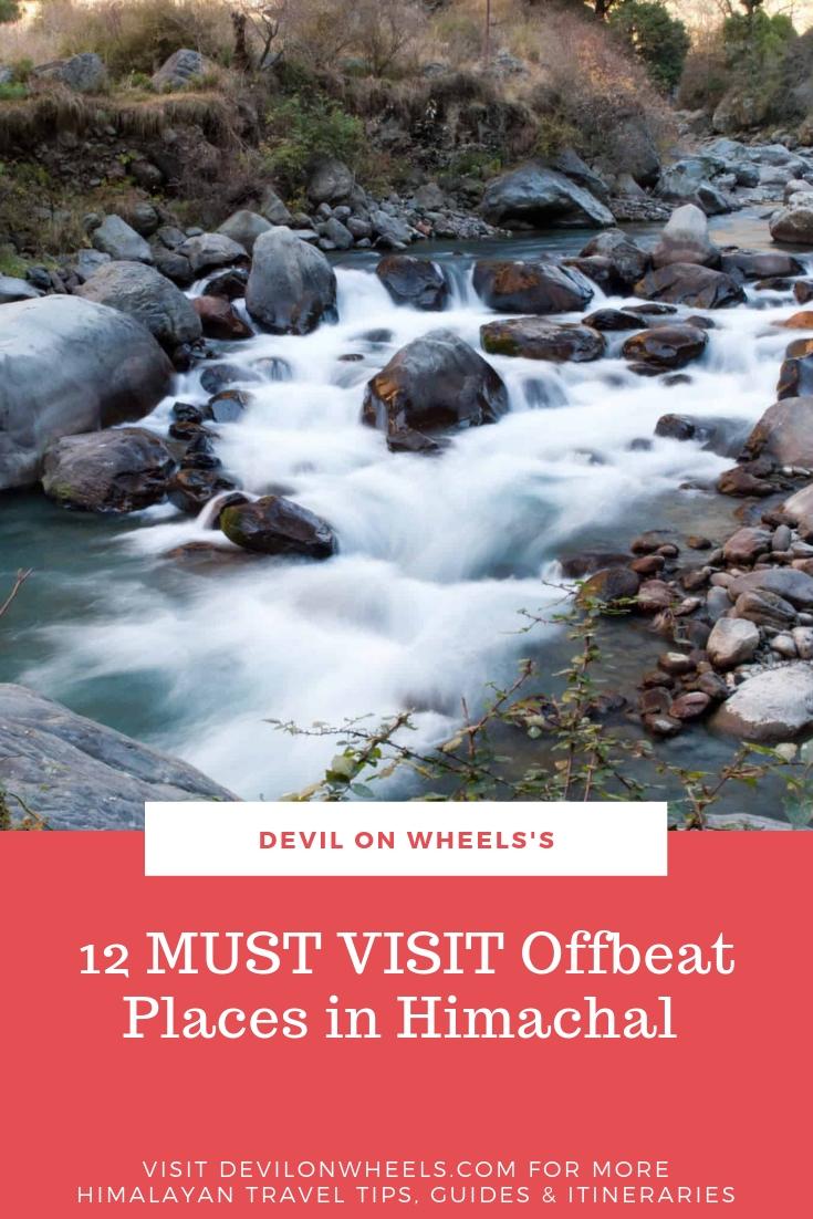 12 MUST VISIT Offbeat Places in Himachal Pradesh
