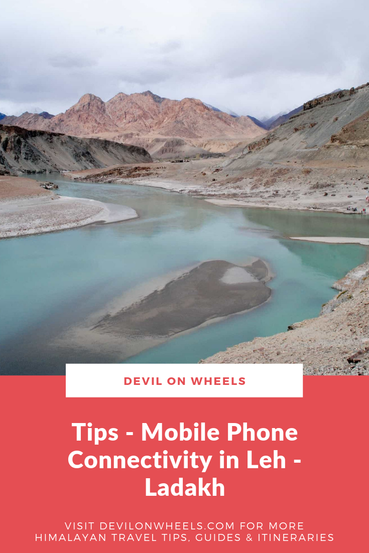 Want to know more about which mobile phone connection is best for Ladakh trip?
