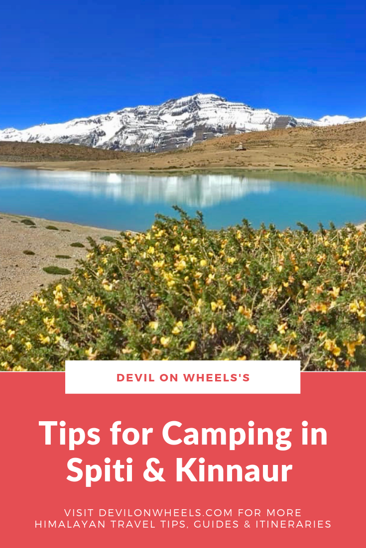 Planning to go for Camping in Spiti Valley or Kinnaur Valley?