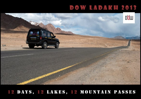 12 Days, 12 Lakes & 12 High Mountain Passes – DoW Ladakh 2013