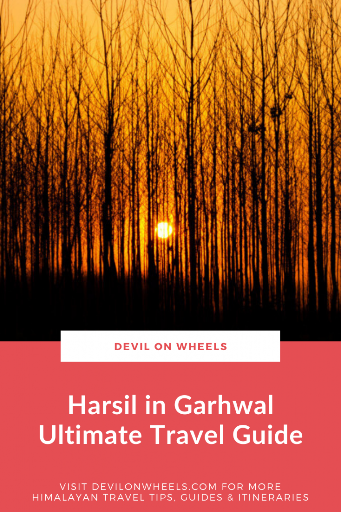 Harsil in Garhwal - A Detailed Travel Guide