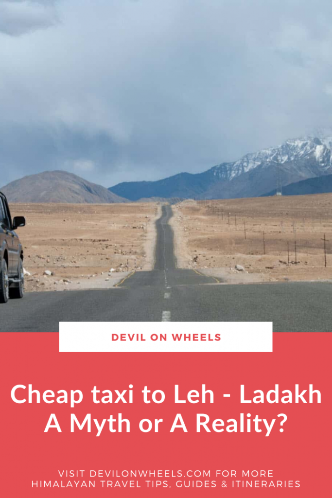 Looking for a cheap private taxi for Leh Ladakh trip?