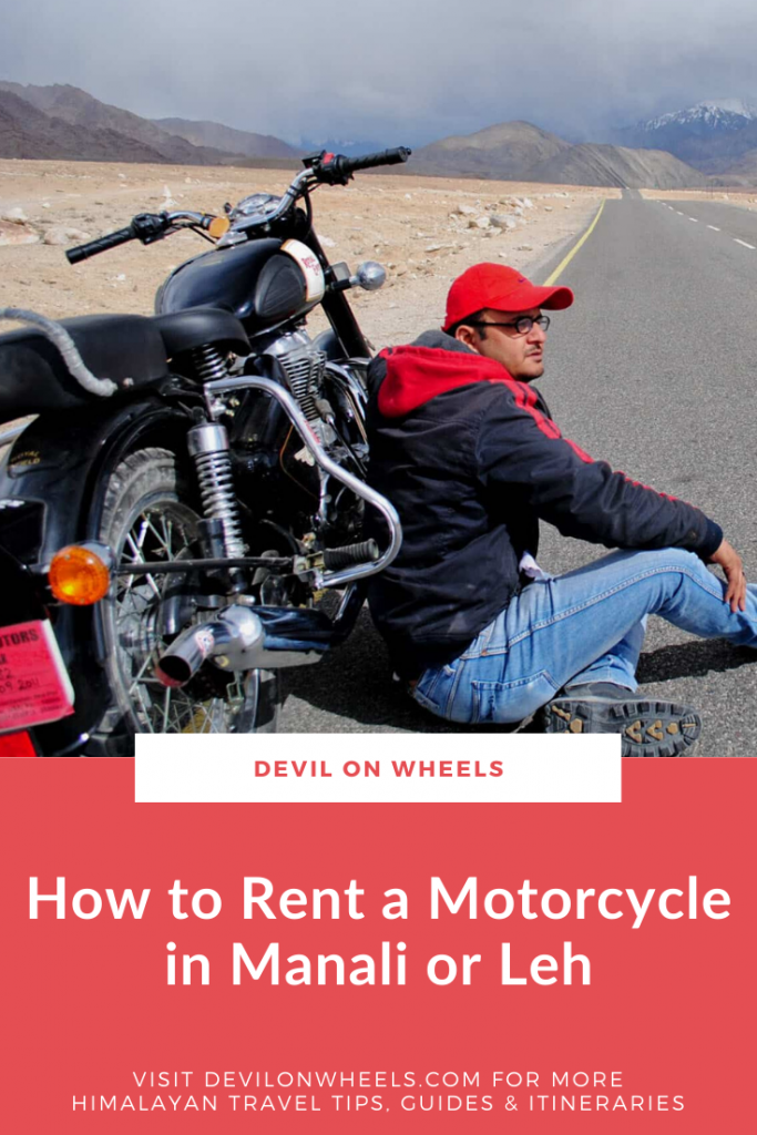 Planning to rent a bike or motorcycle in Manali or Leh?