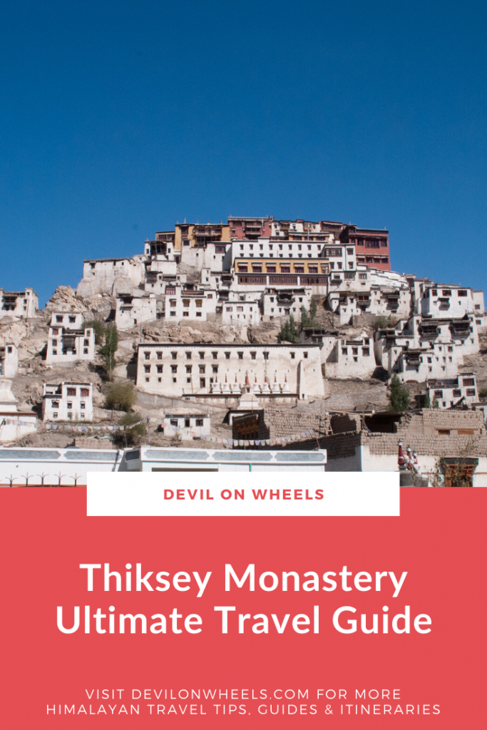 An ultimate travel guide of Thiksey Monastery near Leh