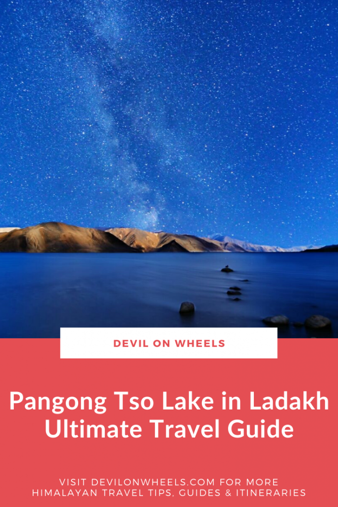An ultimate travel guide of Pangong Tso Lake in Ladakh