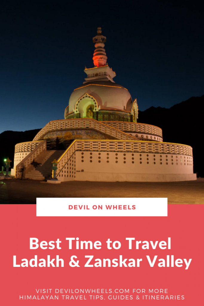 What is the best time to visit Ladakh and Zanskar Valley