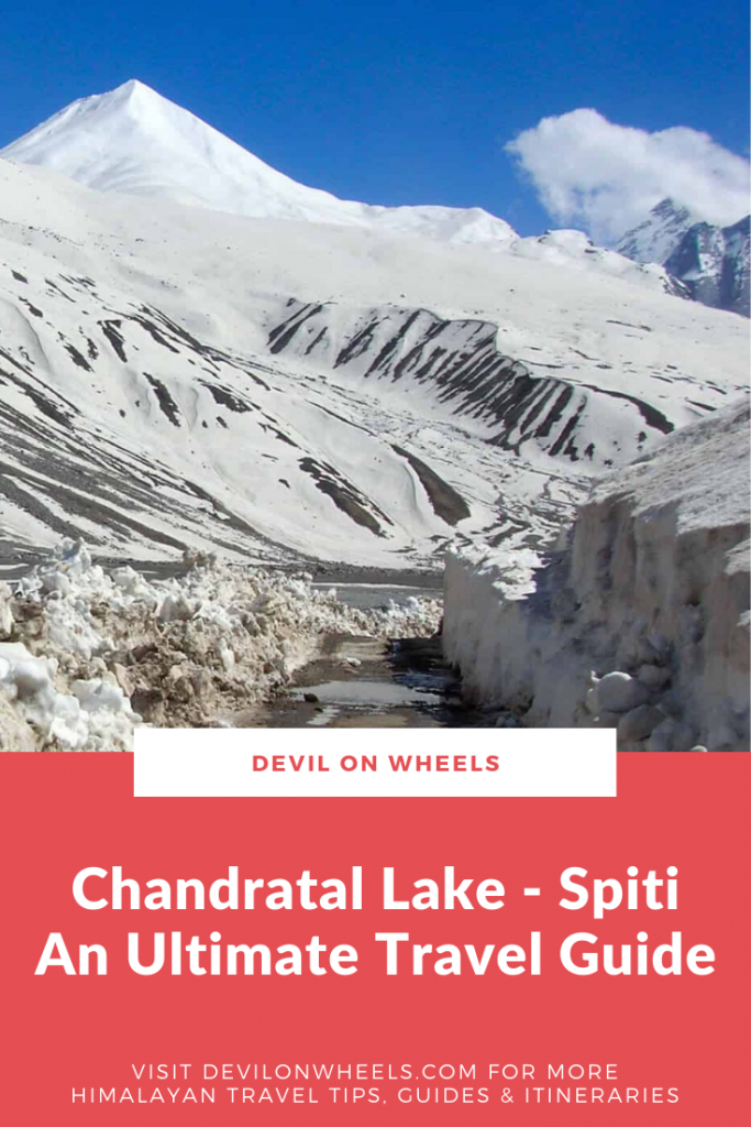Chandratal Lake - An Ultimate Travel Guide