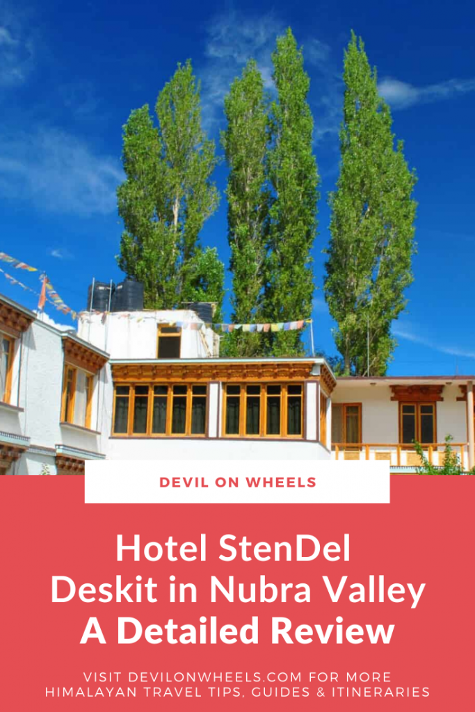 Detailed Review of Hotel Stendel Deskit - Nubra Valley