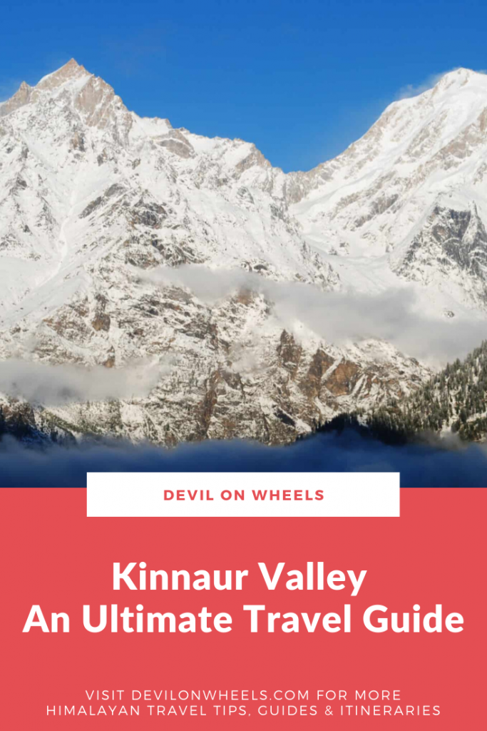 An ultimate travel guide of Kinnaur Valley