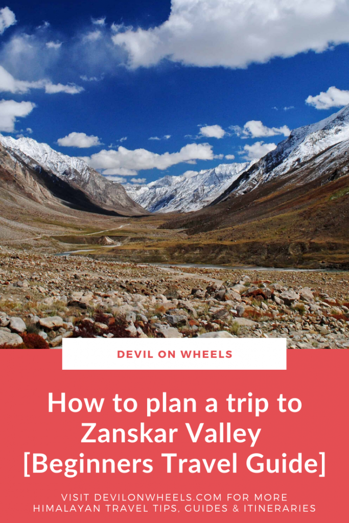 Zanskar Valley Trip - An Ultimate Travel Guide
