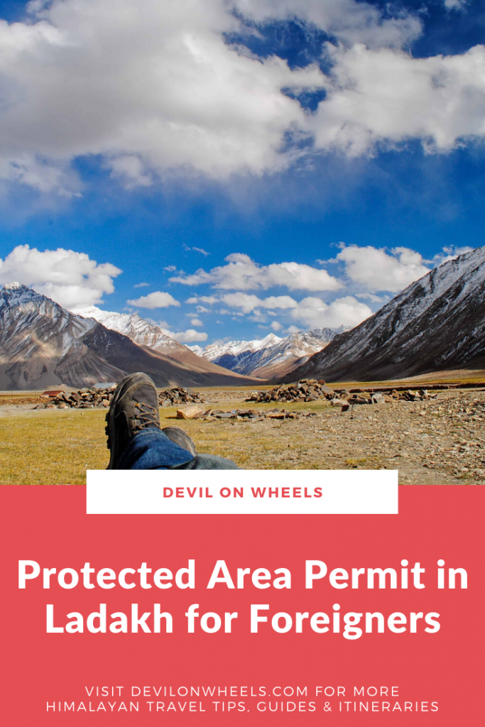 How foreigners can get protect area permits in Ladakh?