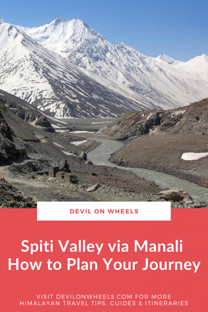 How to plan a Spiti Valley trip from Manali side?