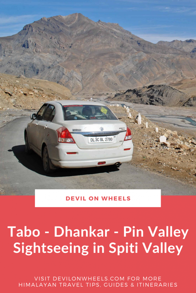 Sightseeing in Spiti Valley - Tabo, Dhankar & Pin Valley
