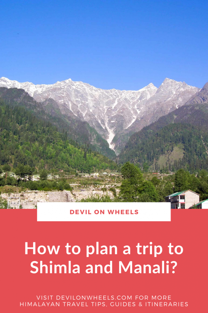Are you planning a Shimla and Manali trip?