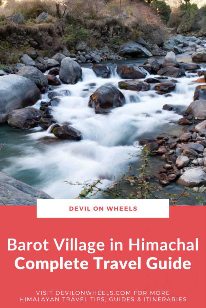 The most complete travel guide for Barot Village trip
