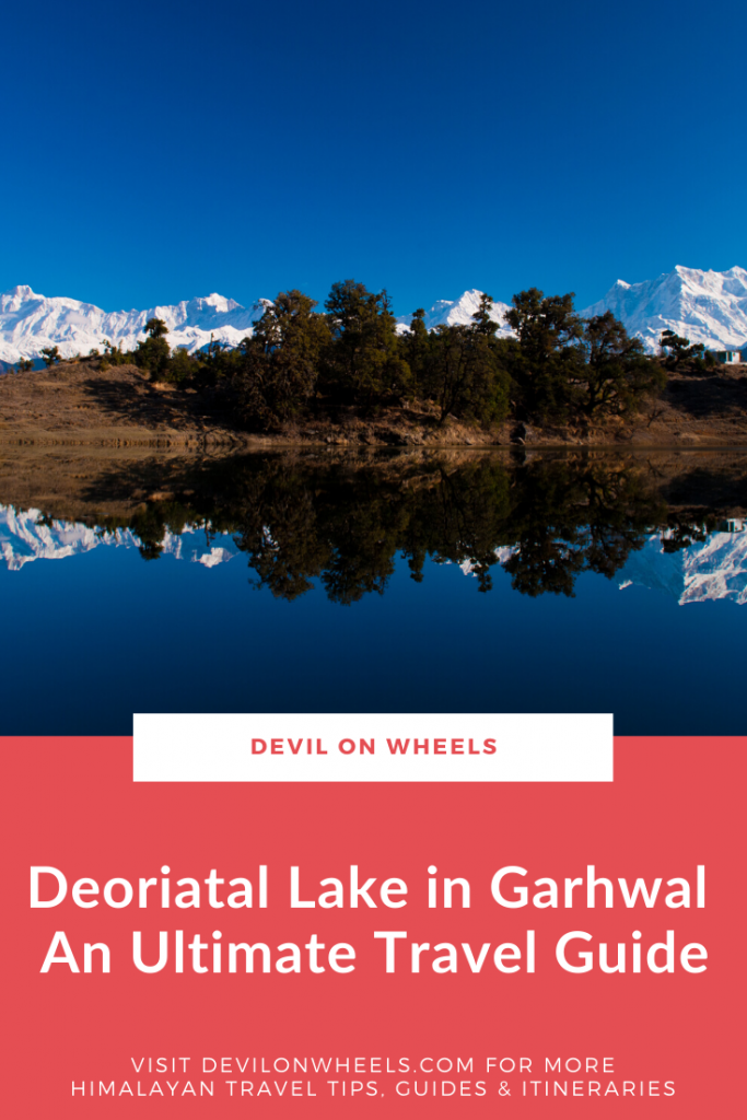 An ultimate travel guide of Deoriatal Lake in Garhwal