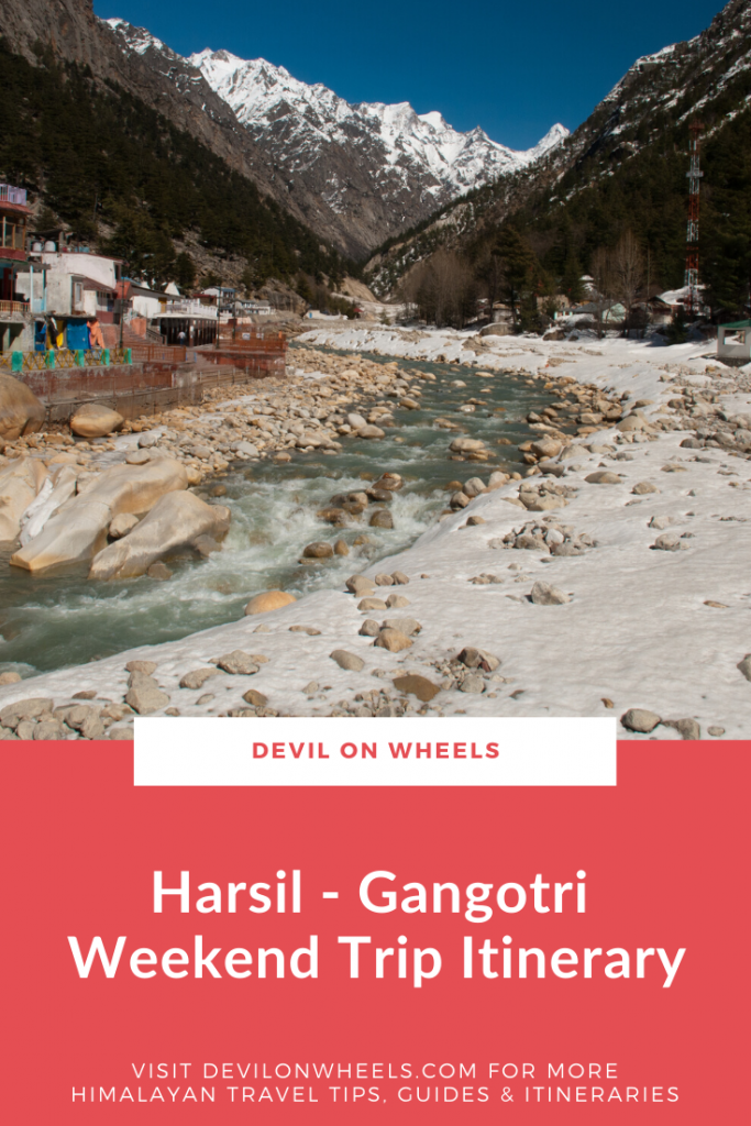 Itinerary for a Weekend Trip to Harsil & Gangotri