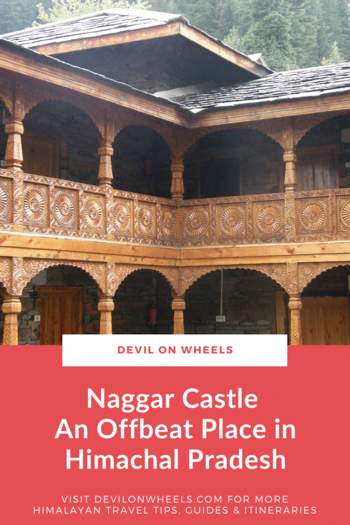 Naggar Castle - An offbeat place near Manali