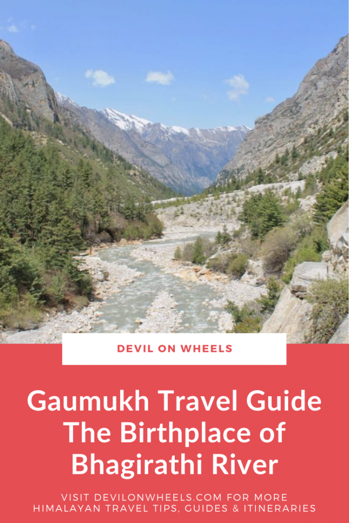 A detailed Gaumukh Travel Guide