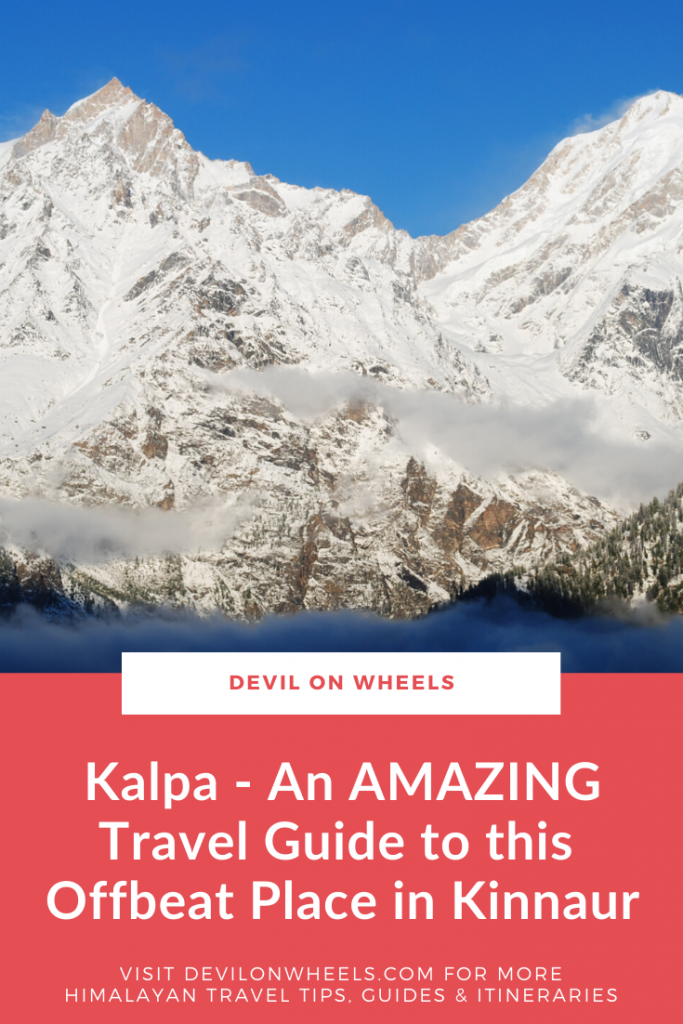 Kalpa in Kinnaur - An Offbeat Place in Himachal