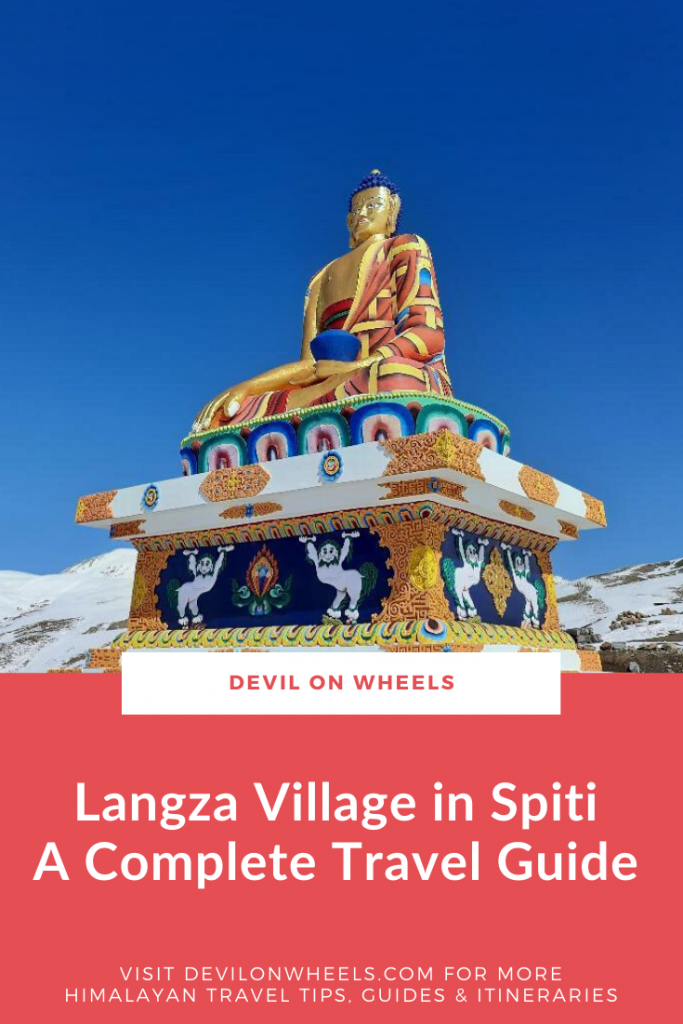 A complete travel guide for visiting Langza in Spiti Valley