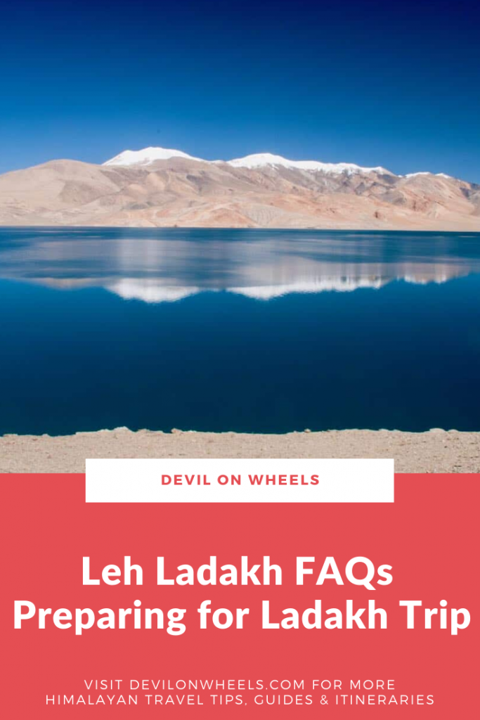 Leh Ladakh FAQs - Preparing for Ladakh Trip