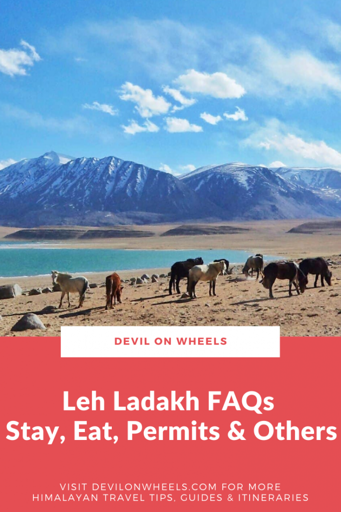 Leh Ladakh FAQs - Stay, Eat, Permits & Others