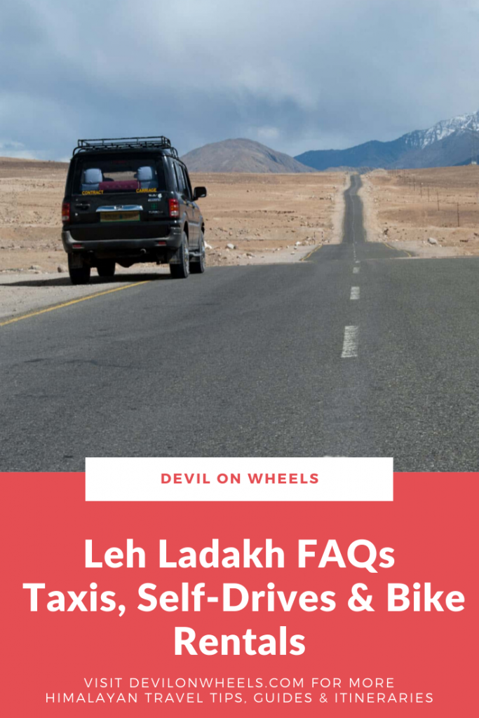 Leh Ladakh FAQs - Taxis, Self-Drives & Bike Rentals