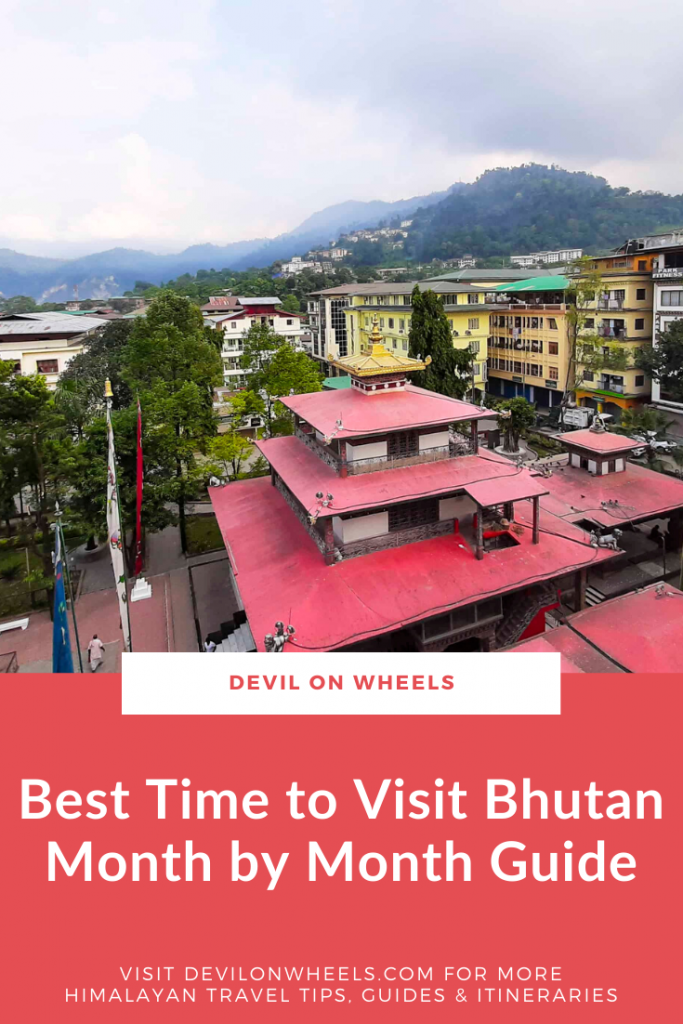 Best Time to Visit Bhutan Month by Month Guide