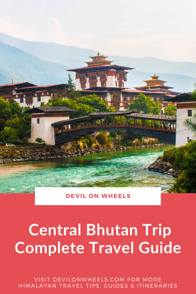 Travel Guide for Central Bhutan Trip