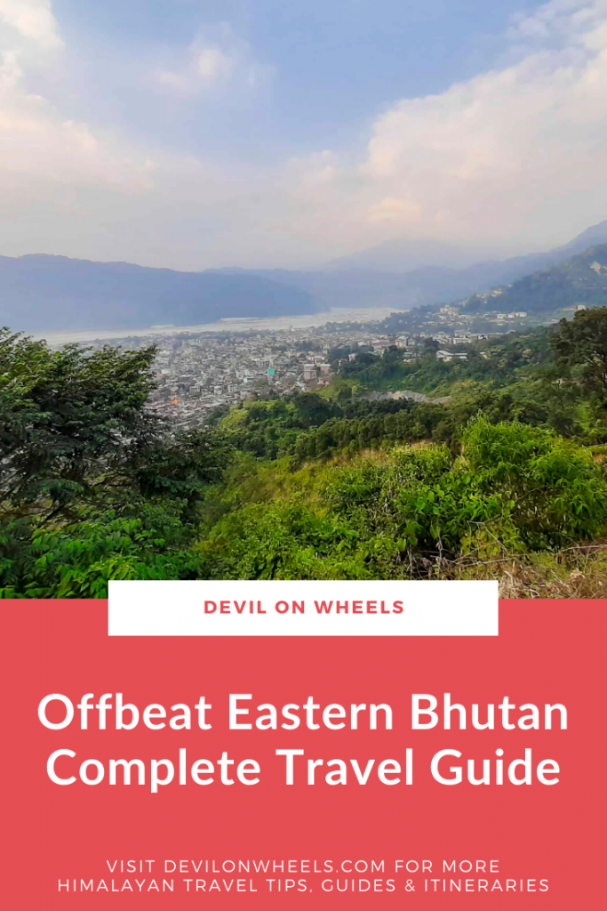 Complete Travel Guide for Eastern Bhutan Trip