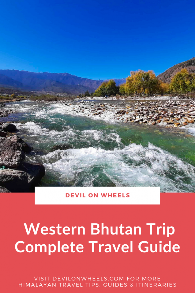 Complete Travel Guide for Western Bhutan Trip