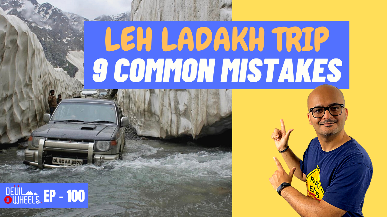 most common mistakes of ladakh trip