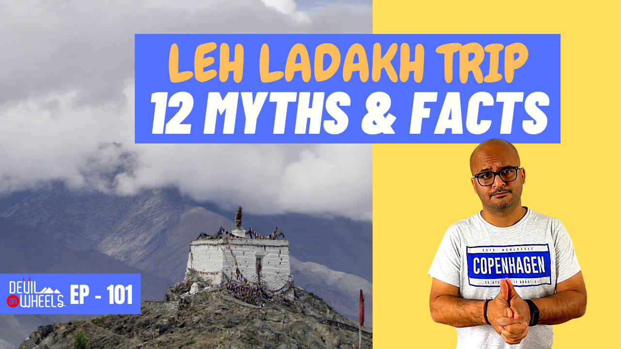 most common myths and facts of leh ladakh trip