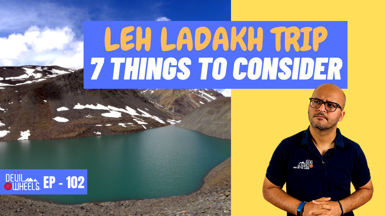 things to know or consider for a Ladakh Trip