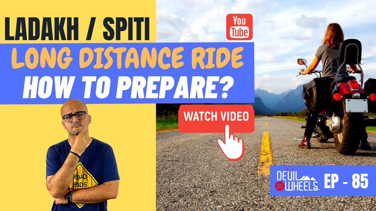How to prepare for long-distance motorcycle ride to Ladakh or Spiti? [6 Things to Know]