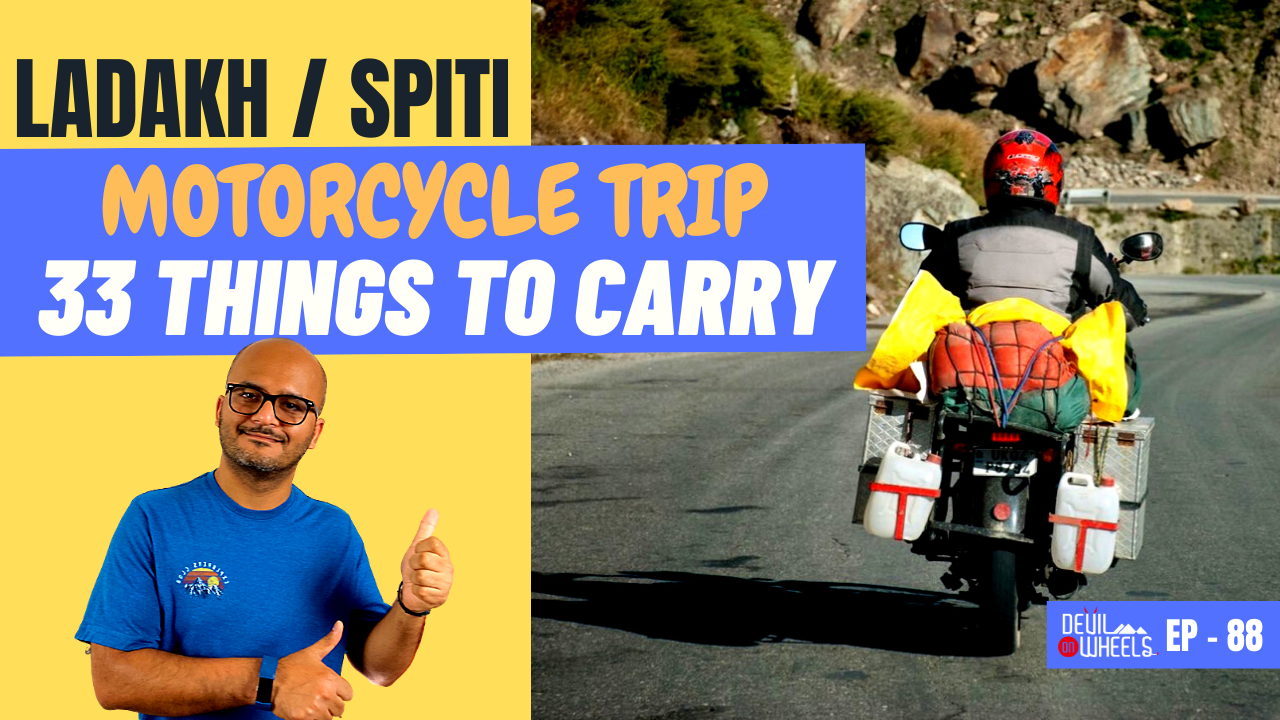 What to pack for Ladakh Bike Ride or Spiti Bike Ride? [Clothes, Spares, Gear & Accessories]