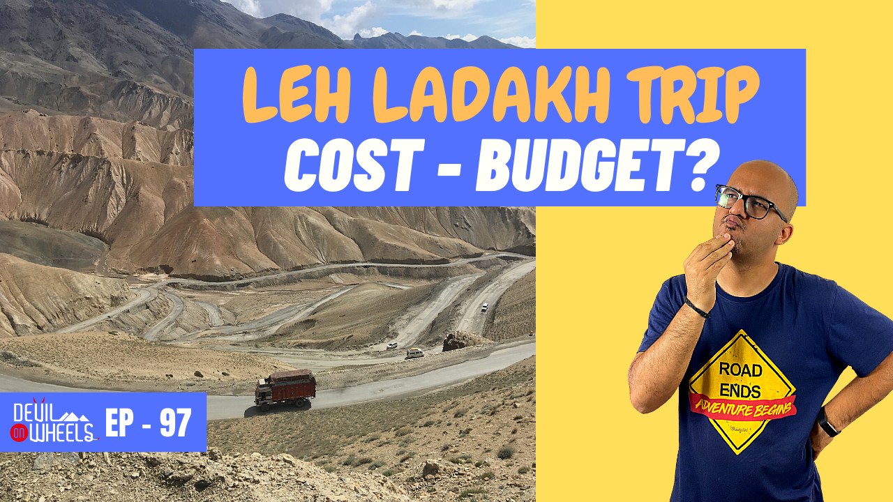 total budget or cost of Leh Ladakh trip