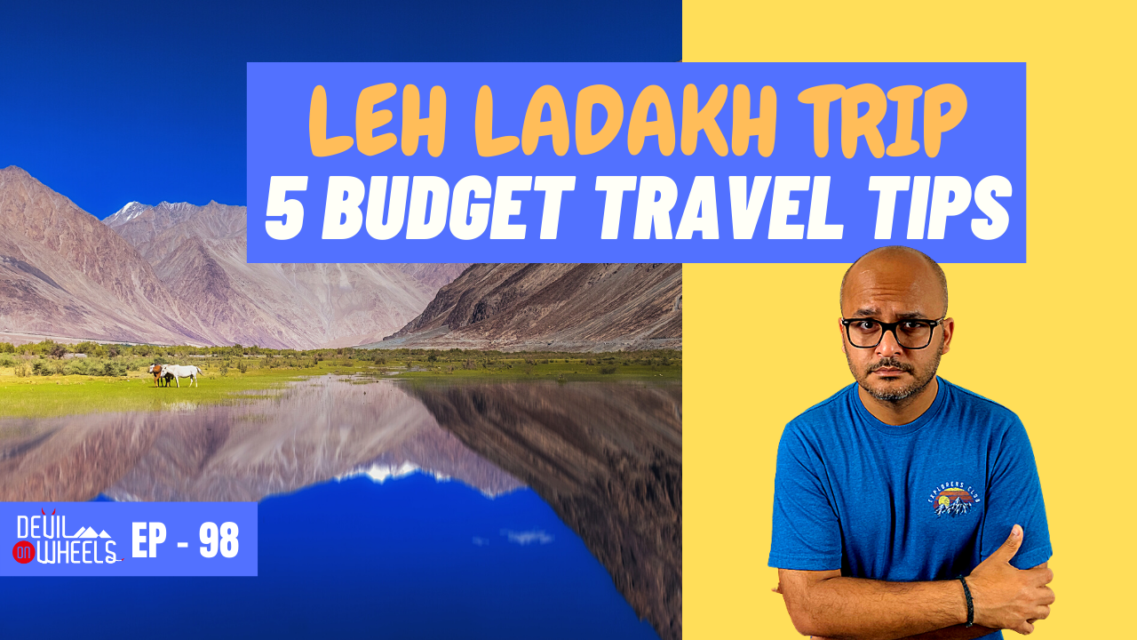tips for budget trip to ladakh