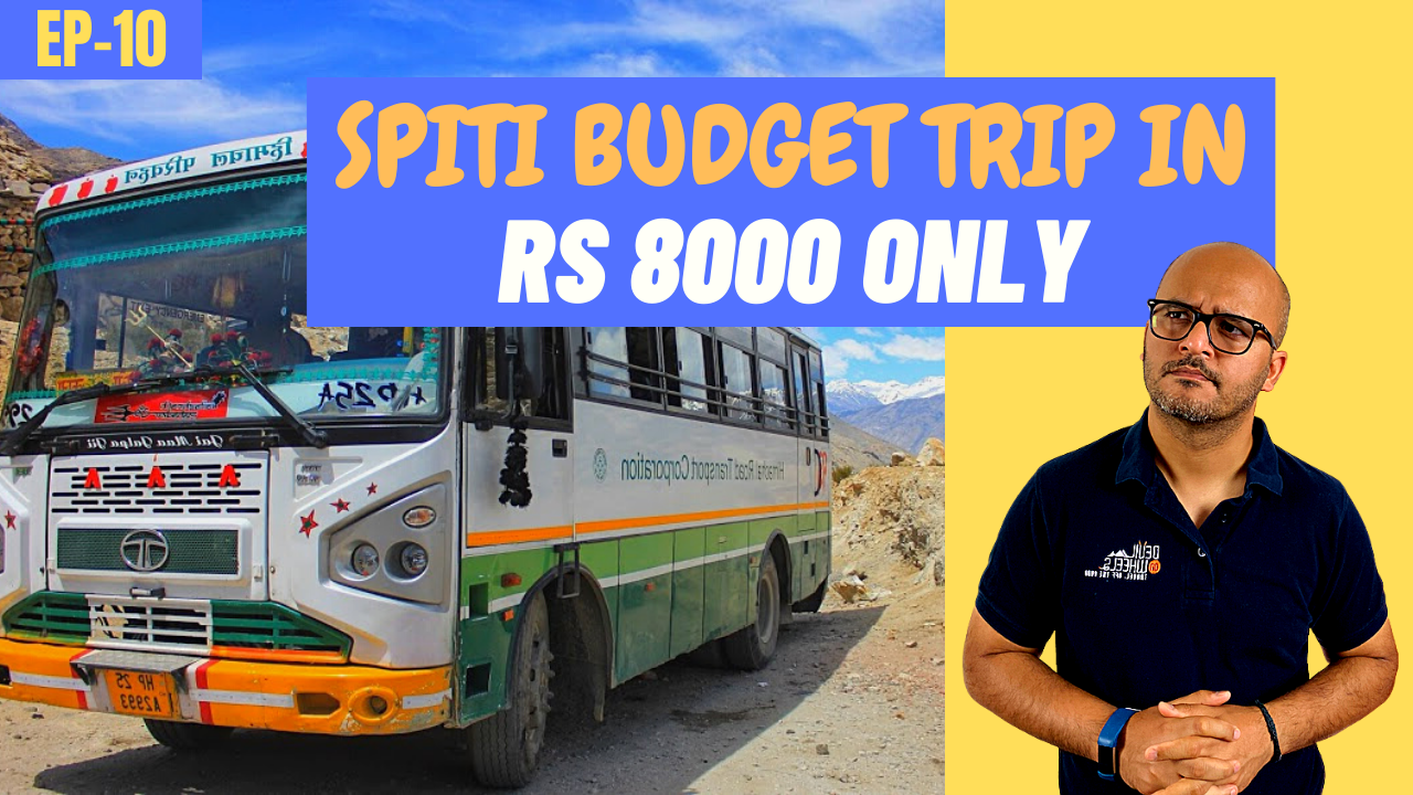 Spiti Valley in Public Transport on Budget