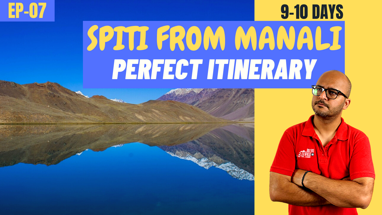 Plan Spiti Valley Road Trip from Manali Side - 9 Day Itinerary