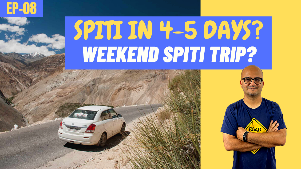 Spiti Valley Trip in 4-5 Days Itinerary